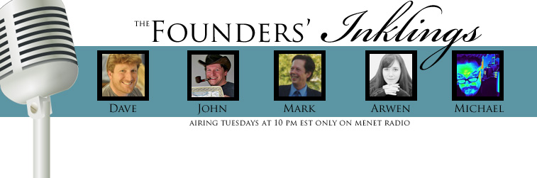 'The Founders' Inklings' Re-airs for Those Who Missed it