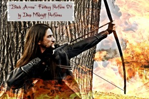 "The ""Black Arrow"" perfume inspired by Bard the Bowman"