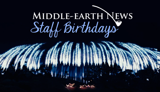 Middle-earth News Staff Bdays Marquee